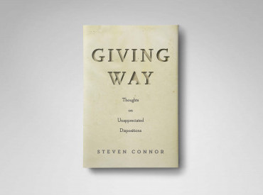 Giving Way: 5 Questions to Steven Connor