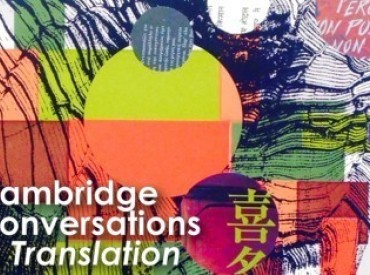 Introducing…Cambridge Conversations in Translation research group 2016/17