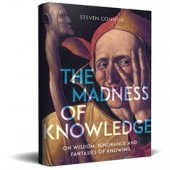 The Madness of Knowledge: 5 Questions to Steven Connor