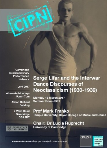 Serge Lifar and the Interwar Dance Discourses of Neoclassicism 1930-39