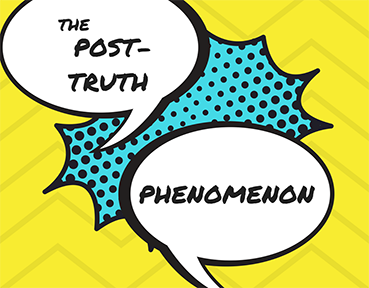 The Post-Truth Phenomenon