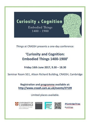 Curiosity and Cognition: Embodied Things 1400-1900