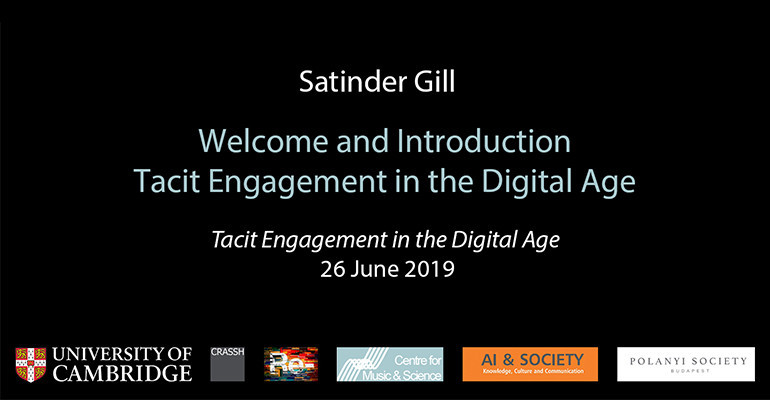 Welcome and Introduction: Tacit Engagement in the Digital Age