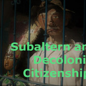 Subaltern and Decolonial Citizenships Research Network