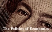 The Politics of Economics [2017-2019]
