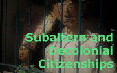 Subaltern and Decolonial Citizenships [2020-21]